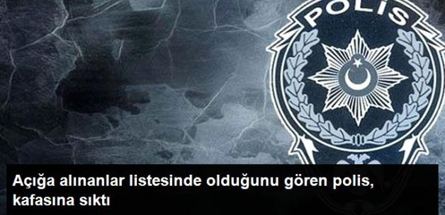 FETÖ Operasyonunda Açığa Alınan Polis İntihar Etti