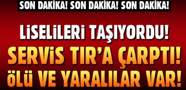 Kayseri'de öğrenci servisi ile TIR çarpıştı