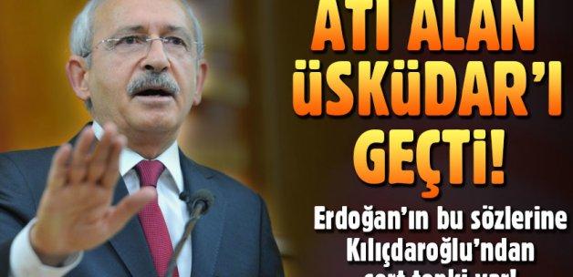 Kılıçdaroğlu'ndan Erdoğan'a atı alan Üsküdar'ı geçti tepkisi