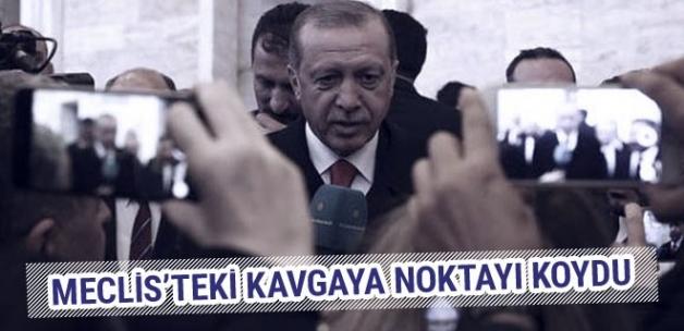 Meclis'teki tartışmaya Erdoğan'dan son dakika açıklaması