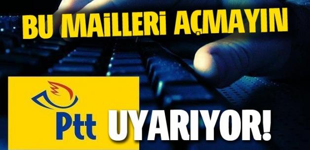 PTT'den 'oltalama mail' uyarısı