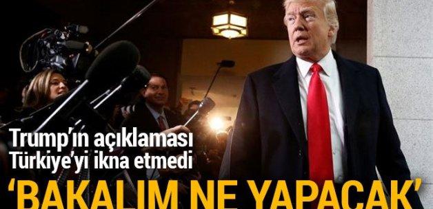 Türkiye'den Trump'ın Suriye açıklamasına temkinli destek