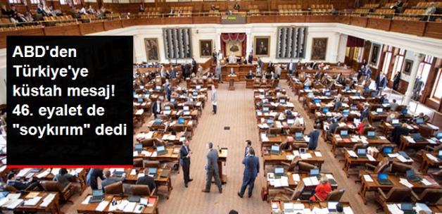 """ABD'de Teksas Temsilciler Meclisi """"Sözde Ermeni Soykırımı""""nı Tanıdı"""