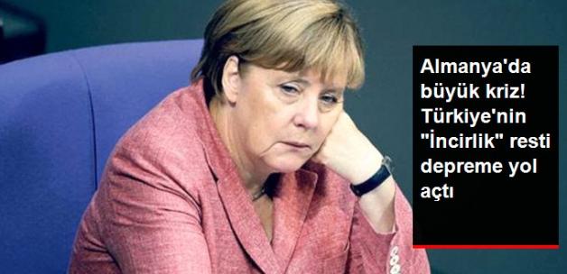 """Almanya'da Büyük Kriz! Türkiye'nin """"İncirlik"""" Resti Depreme Yol Açtı"""