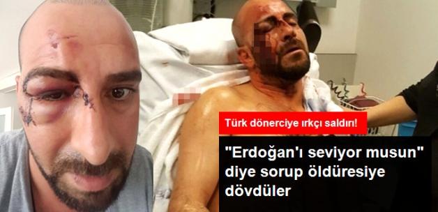 """Belçika'da Irkçılar Türk Vatandaşını """"Erdoğancı"""" Diye Darp Etti"""