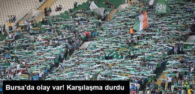 Bursaspor-Beşiktaş Maçı, Sahaya Atılan Maddeler Nedeniyle Durdu