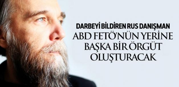 Dugin: FETÖ'nün yerine başka bir örgüt oluşturacak