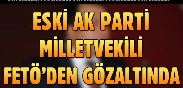 Eski AK Parti Milletvekili Ahmet Tevfik Uzun'a FETÖ gözaltısı