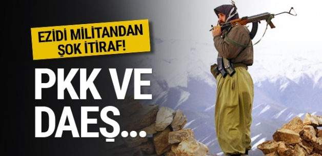 Ezidi militandan şok itiraf! PKK ve DAEŞ...
