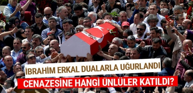 İbrahim Erkal'ın cenaze töreni hangi ünlüler katıldı?