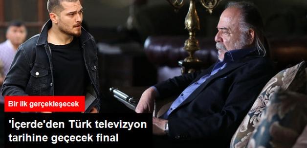 'İçerde' Türk Televizyon Tarihine Geçecek Finale Hazırlanıyor