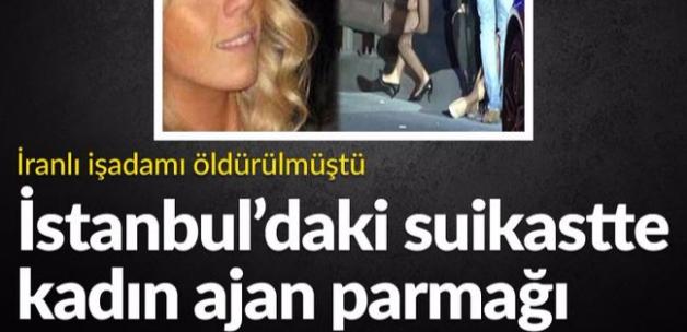 İstanbul'daki suikastte kadın ajan parmağı
