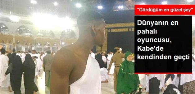 Manchester United'lı Paul Pogba'yı, Kabe'nin Görüntüsü Mest Etti