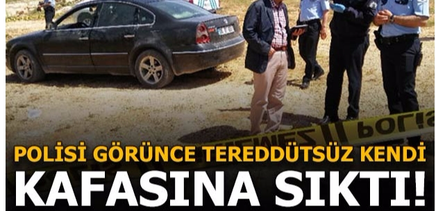 Polisi görünce kafasına ateş eden şahıs öldü