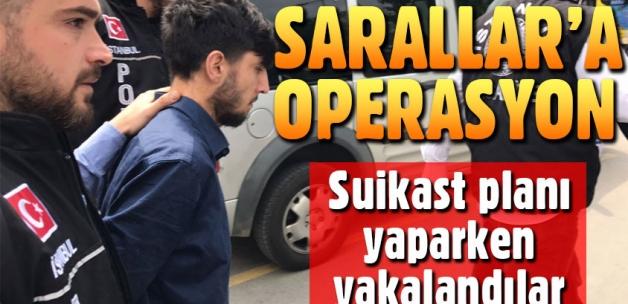 Sarallar Çetesi'ne suikast planı öncesi gözaltı