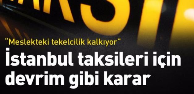 Son dakika... İstanbul'da taksiler için devrim gibi karar