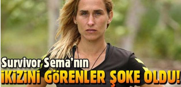 Survivor Sema'nın ikizi olduğunu biliyor muydunuz?