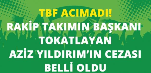Türkiye Basketbol Federasyonu, rakibi başkana saldıran Aziz Yıldırım'a