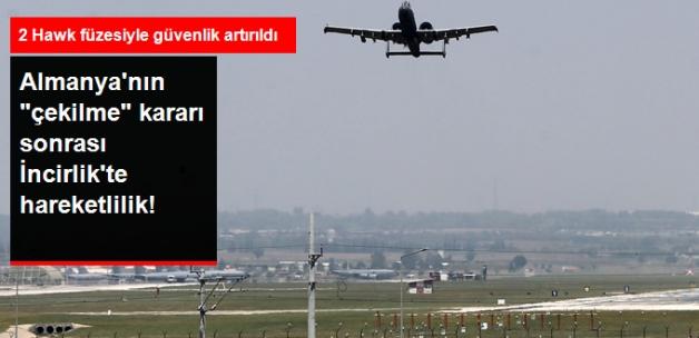 Almanya'nın Kararının Ardından İncirlik'te Hava Hareketliliği!