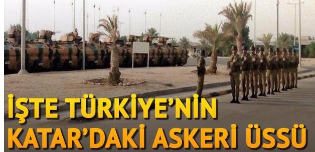 İşte Türkiye'nin Katar'daki askeri üssü