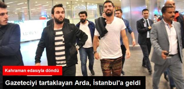 Milli Takımı Bıraktığını Açıklayan Arda Turan, İstanbul'a Geldi