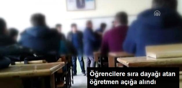 Öğrencilere Sıra Dayağı Atan Öğretmen Açığa Alındı