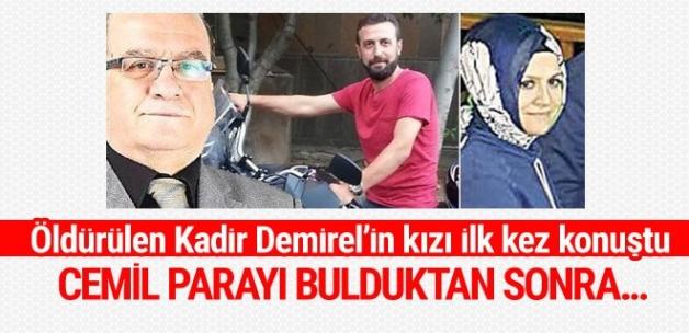 Öldürülen Kadir Demirel'in kızı Esma Karanfil ilk kez konuştu.