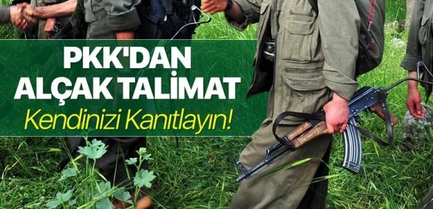 PKK'dan alçak talimat: Kendinizi kanıtlayın