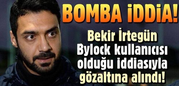 Bekir İrtegün 'Bylock'tan gözaltına alındı' iddiası!