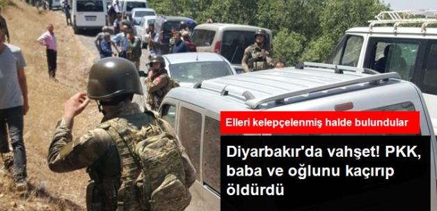 Diyarbakır'da Teröristler Tarafından Kaçırılan Baba ve Oğlunun Cesedi Bulundu