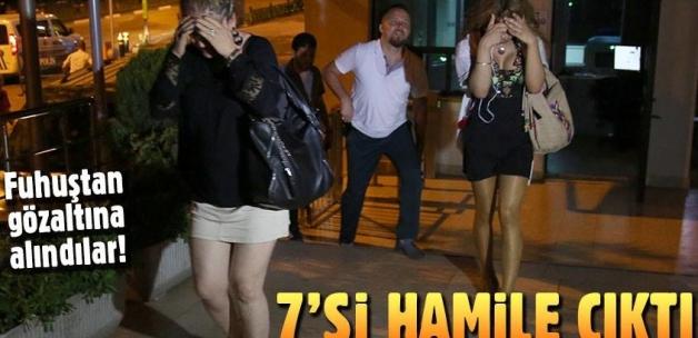 Fuhuştan yakalanan 23 kadından 7'si hamile çıktı!