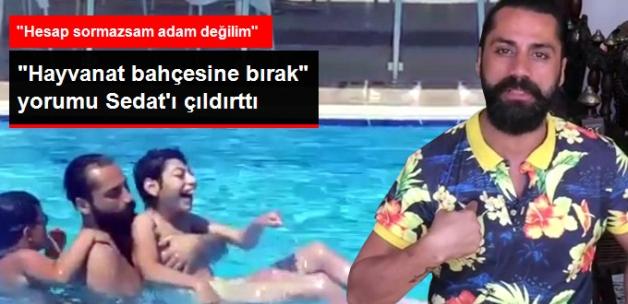 """""""Spastik Oğlunu Hayvanat Bahçesine Bırak"""" Sözleri Çılgın Sedat'ı Çileden Çıkardı"""