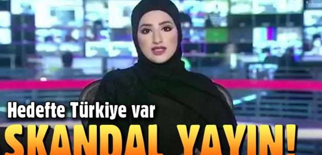 Birleşik Arap Emirlikleri'nden skandal Türkiye yayını