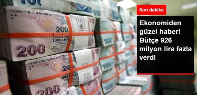 Bütçe 926 Milyon Lira Fazla Verdi
