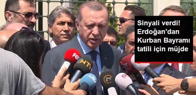 Erdoğan'dan Bayram Tatili Yorumu: 10 Gün Turizm Açısından İsabetli Olur