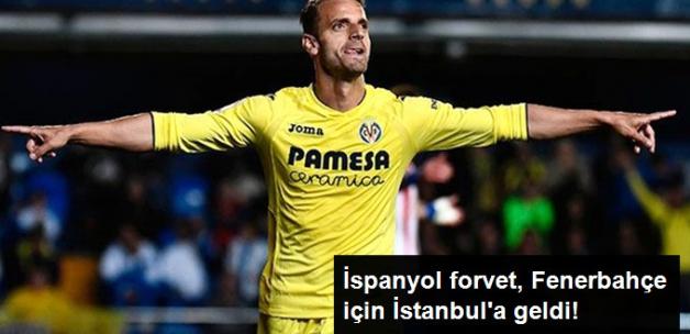 Fenerbahçe'nin Anlaştığı İspanyol Forvet Roberto Soldado İstanbul'a Geldi