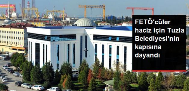 FETÖ'cülerin Avukatları Haciz İçin Tuzla Belediyesi'nin Kapısına Dayandı