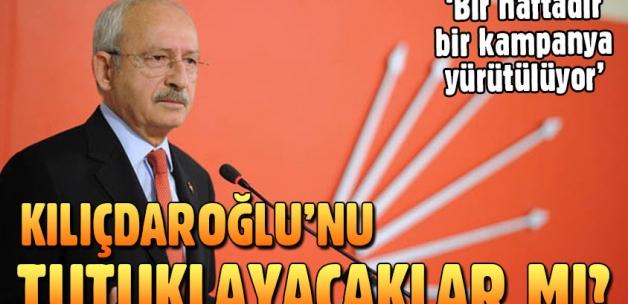 Kemal Kılıçdaroğlu'nu tutuklayacaklar mı?
