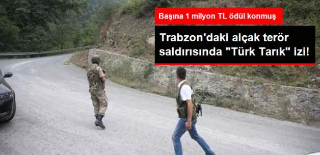 """Maçka'daki Terör Saldırısında """"Türk Tarık"""" İzi"""
