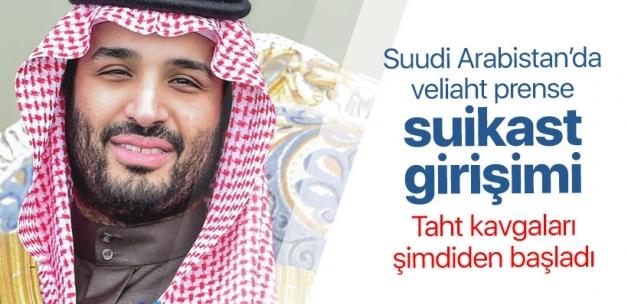 Suudi Arabistan Veliaht Prensine suikast girişimi