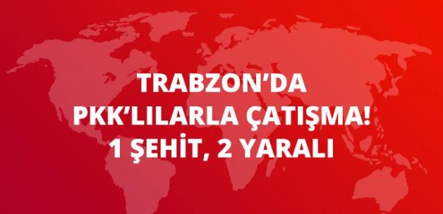 Trabzon'da Teröristlerle Çatışma: 1 Astsubay Şehit, 2 Asker Yaralı