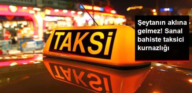 Bahis Siteleri, Taksicileri Tahsilat Memuru Gibi Kullanıyor