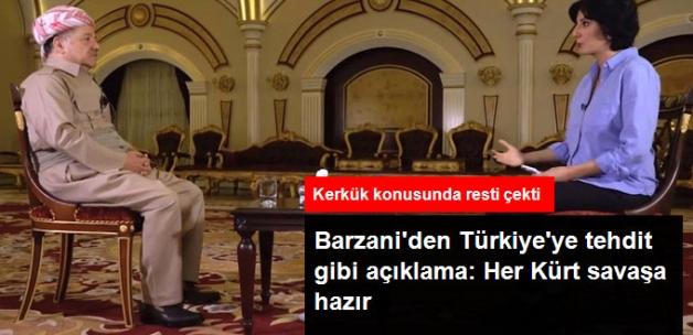 Barzani'den Türkiye'ye Tehdit Gibi Açıklama: Kerkük İçin Her Bir Kürt Savaşa Hazır