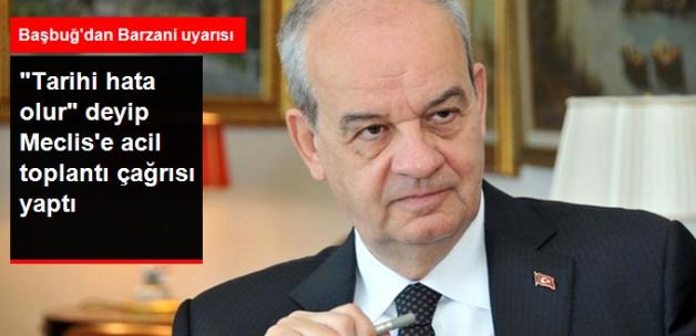 İlker Başbuğ'dan TBMM'ye Barzani'nin Referandumu İçin Çağrı: Acil Toplanıp Karar Alın