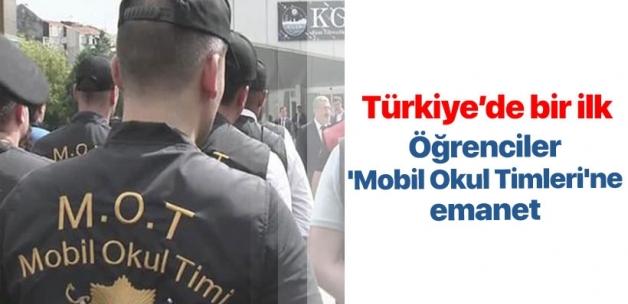 İstanbul'daki öğrenciler, 'Mobil Okul Timleri'ne emanet