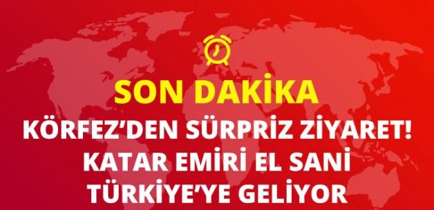 Katar Emiri El Sani'den Sürpriz Türkiye Ziyareti