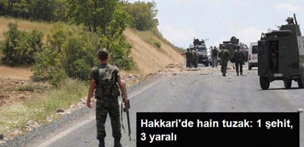 Şemdinli'de PKK'nın Yola Döşediği Patlayıcı İnfilak Etti: 1 Şehit 3 Yaralı