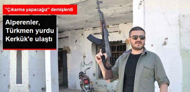 """""""200 Kişi ile Çıkarma Yapacağız"""" Diyen Alperenler, Kerkük'e Ulaştı"""