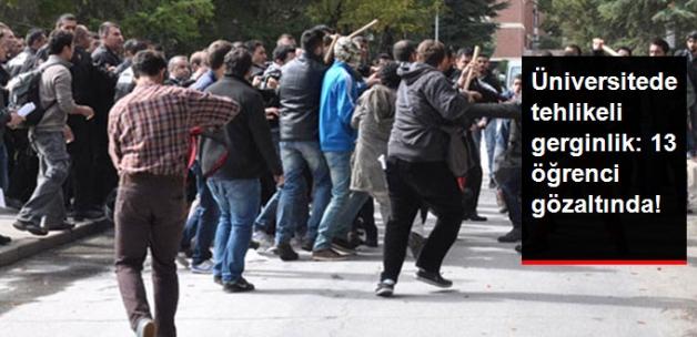 Ardahan Üniversitesi'den Tehlikeli Gerginlik: 13 Gözaltı