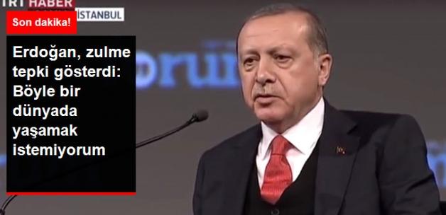Erdoğan'dan Suriye'deki Zulme Tepki: Böyle Bir Dünyada Yaşamak İstemiyorum